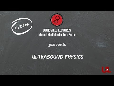 Ultrasound Physics with Dr. Nunley