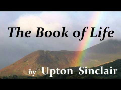 THE BOOK OF LIFE by Upton Sinclair FULL AudioBook - PART 2